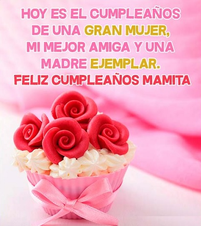 Frases para cumpleaños de una mamá