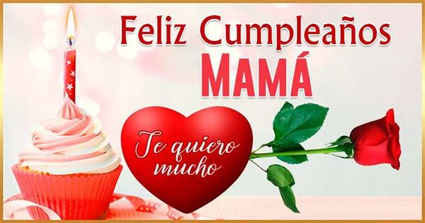 Dedicatorias para cumpleaños de mamá