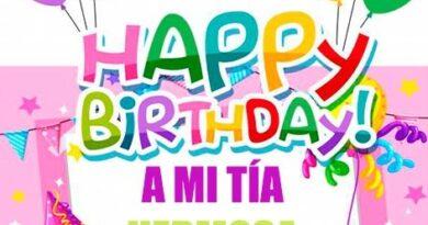 Que La Pases Bonito Tía Feliz Cumpleaños